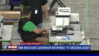 Fmr. Mo. governor responds to Ariz. audit