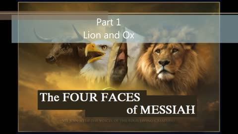 Four Faces of Messiah Pt 1