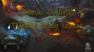 Tanki Online - Main song #1