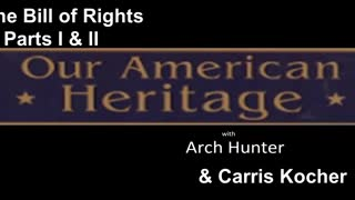 Our American Heritage | The Bill of Rights