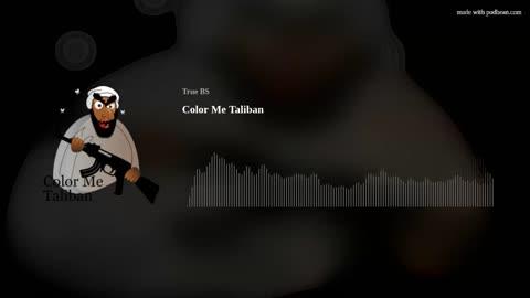 Color Me Taliban