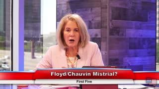 Floyd/Chauvin Mistrial? | First Five 4.20.21