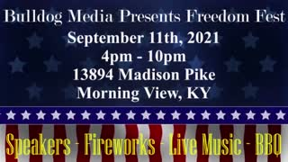 Bulldog Media Presents Freedom Fest, September 11th