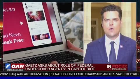 Matt Gaetz: Did The FBI Have a Direct Role In The Escalation of January 6th?