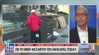 Gowdy: Swalwell is a Loyal Acolyte to Pelosi and Schiff