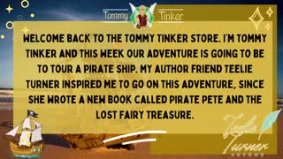 Tommy Tinker Tours a Pirate Ship