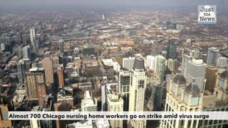 Almost 700 Chicago nursing home workers go on strike amid virus surge