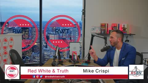 Red White & Truth with Mike Crispi - A New World Order Ft. Anthony Sabatini 9/16/21