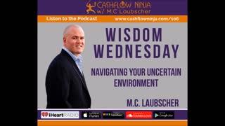 M.C Laubscher Shares Navigating Your Uncertain Environment