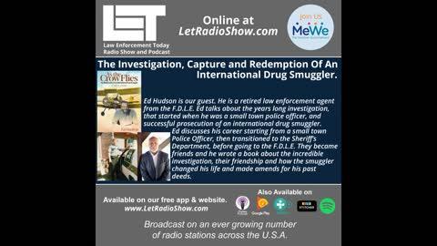The Investigation, Capture and Redemption Of An International Drug Smuggler.