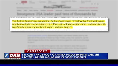 FBI 'can't find proof' of Antifa involvement in Jan. 6 protests despite mountains of video evidence