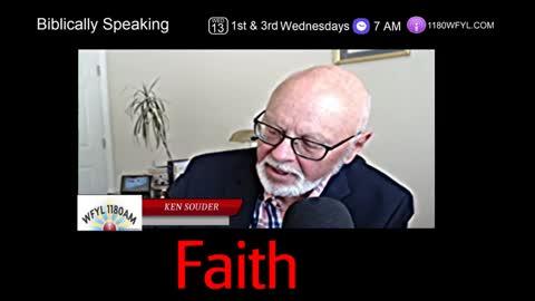 Biblically Speaking | Faith