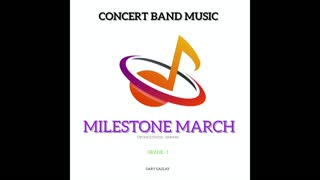 MILESTONE MARCH - Gary Gazlay