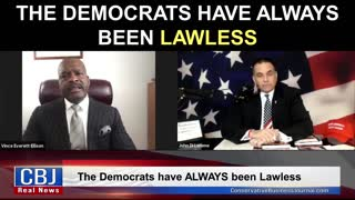 The Democrats have ALWAYS Been Lawless!
