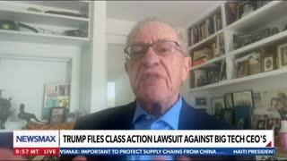 Alan Dershowitz: President Trump's class action lawsuit against Big Tech is an important action.