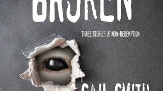 BROKEN, Three Stories of Non-Redemption - Paranormal/Fantasy Horror