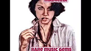 Madonna Rare Gems Remastered (2020)