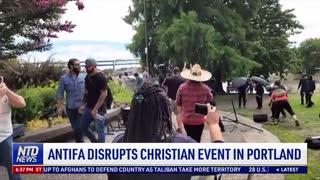 Antifa Disrupts Christian Event in Portland