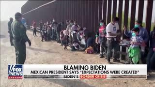 Mexican President Blames Biden For The Border Crisis