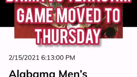 ALABAMA VS TEXAS GAME MOVED TO THURSDAY
