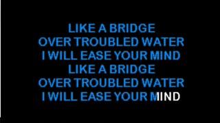 karaoke bridge over trouble water simon garfunkel