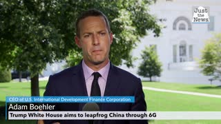 Adam Boehler - Trump White House aims to leapfrog over China through 6G other tech innovations