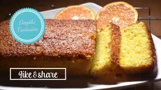 Orange cake --Fresh Orange cake -- Zesty orange cake
