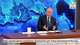 Putin says his agents would have 'finished the job' if they had poisoned dissident Alexei Navalny