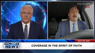 Mike Lindell On Victory News - 7-30-2021