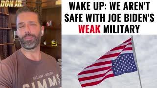 We Aren't Safe With Joe Biden's WEAK Military