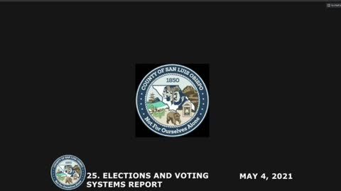 Election Security • Board of Supervisors May 4, 2021 Public Comment • Several Great Speakers