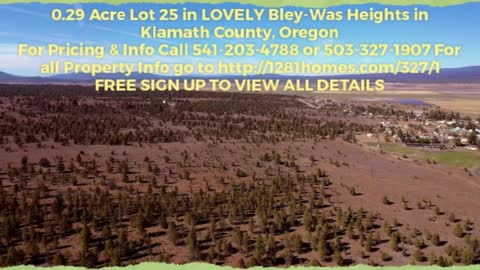 0.29 Acre Lot 25 in LOVELY Bley-Was Heights in Klamath County, Oregon