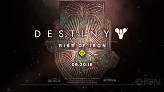Destiny Rise of Iron Official Launch Trailer