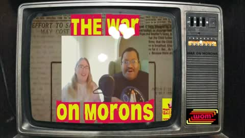 The War On Morons Episode 94 - Hasta La Vista, Commie
