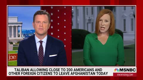Jen Psaki Admits They Are Not 'Close' To Evacuating Every American from Afghanistan