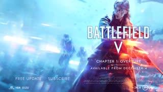 Battlefield V Update - Chapter 1 Overture Trailer