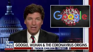 Tucker Carlson discusses report that Google funded Peter Daszak and the Wuhan Lab
