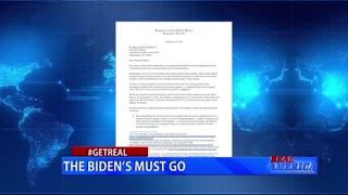 Real America - Dan #GETREAL 'The Biden's Must Go'