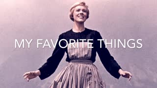 My Favorite Things - The Sound of Music Remix