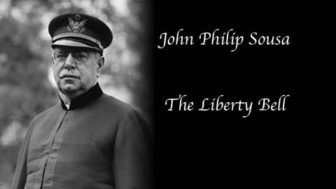Sousa - The Liberty Bell