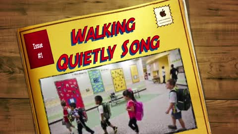 Classroom Management Songs ~ Walking Quietly