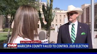 Maricopa County failed to control 2020 election