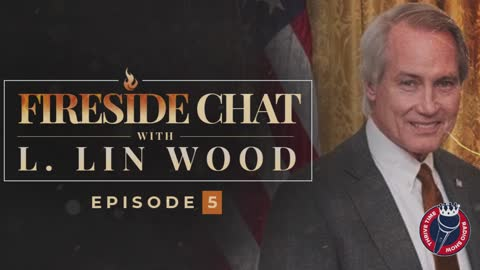 LIN WOOD FIRESIDE CHAT 5   SHINING LIGHT ON THE CORRUPTION