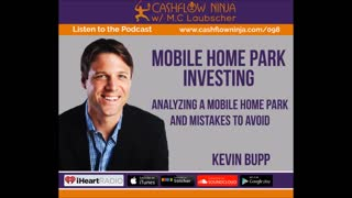 Kevin Bupp Discusses Analyzing A Mobile Home Park