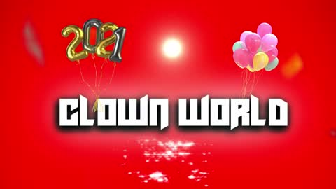 Clown World 2021