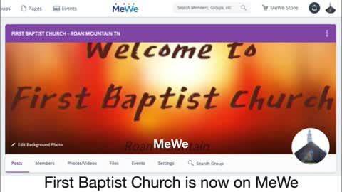 First Baptist Church, Roan Mountain is now on MeWe