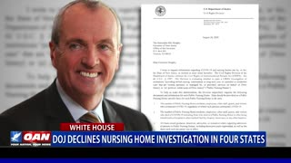 DOJ declines nursing home investigation in 4 states