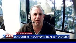 Schlichter: The Chauvin Trial is a disaster