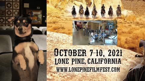 Sheriff Dog, The Lone Pine Film Fest 2021. Episode 1