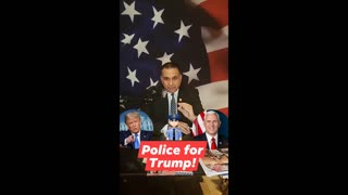 Police for Trump